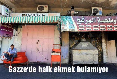 Gazze'de halk ekmek bulamıyor