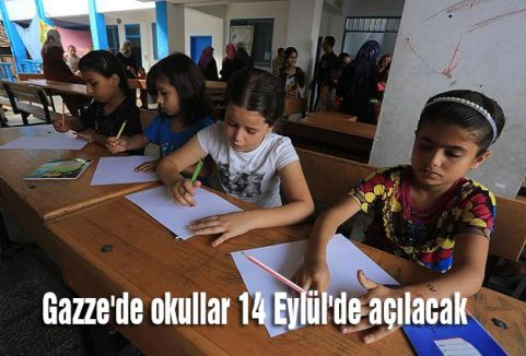 Gazze'de okullar 14 Eylül'de açılacak