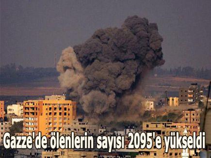 Gazze'de ölenlerin sayısı 2095'e yükseldi