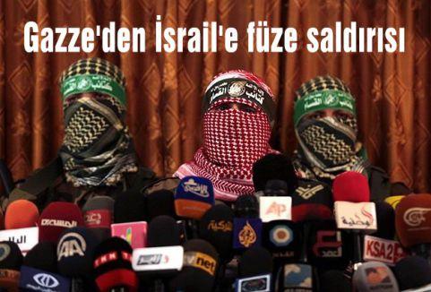 Gazze'den İsrail'e füze saldırısı