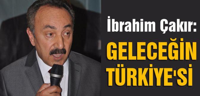 GELECEĞİN TÜRKİYE'Sİ...
