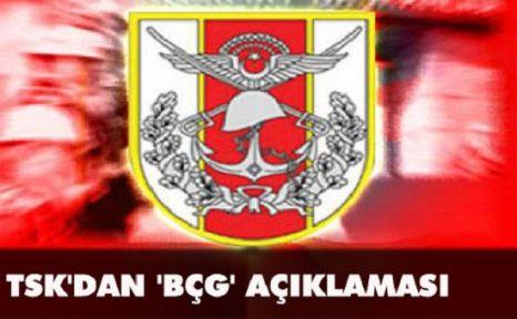 Genelkurmay'dan 'BÇG' açıklaması