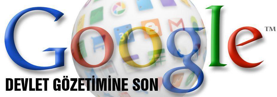Google'dan 'sansürsüz internet' atağı...