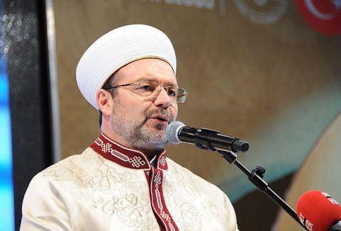 Görmez:'İslam Yurtlarında Bugünlerde Barış Yok'