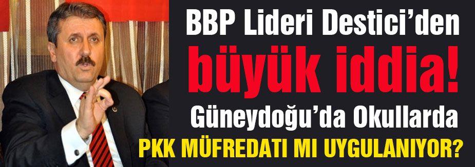 GÜNEYDOĞU'DA PKK MÜFREDATI MI UYGULANIYOR?