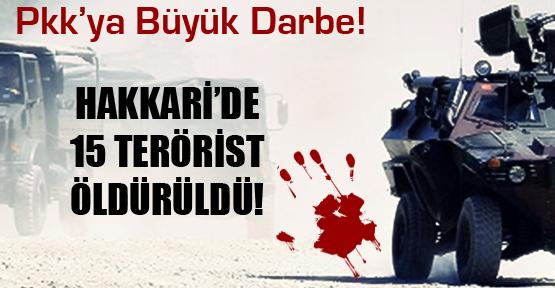 Hakkari,de Yol Kesen 15 PKK'lı Öldürüldü