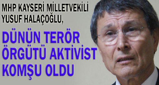 Halaçoğlu :Teröriste artık 'terörist'denilmeyecek,