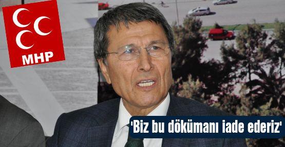Hallaçoğlu: 'Biz bu dökümanı iade ederiz'