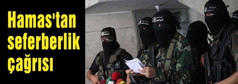 Hamas'tan seferberlik çağrısı