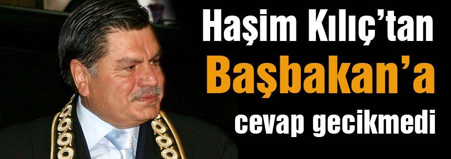 Haşim Kılıç'tan Erdoğan'a cevap
