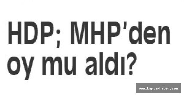 HDP; MHP'den oy mu aldı?