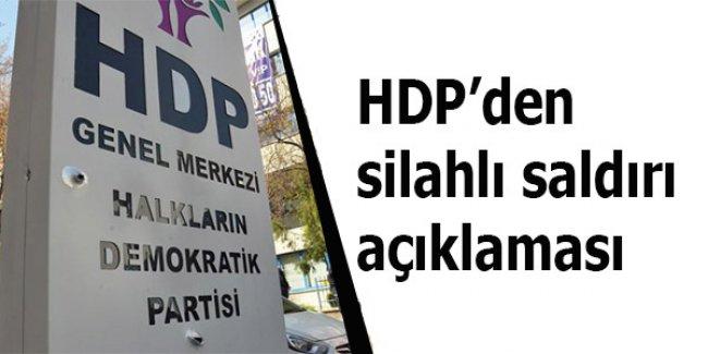 HDP'den silahlı saldırı açıklaması