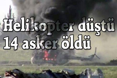 Helikopter düştü 14 asker öldü