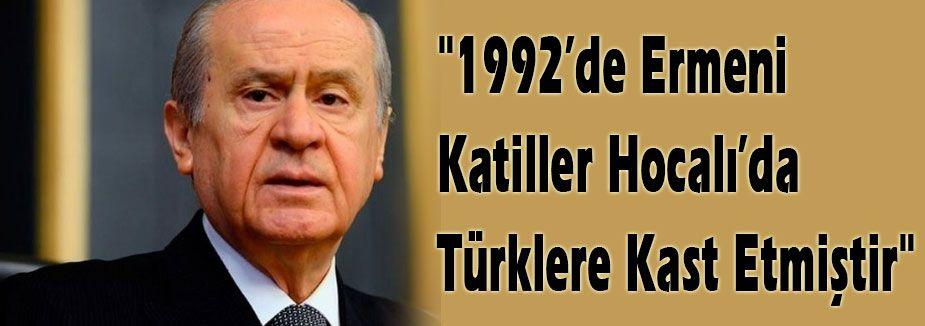 Hocalı'da Türklere Kast edilmiştir