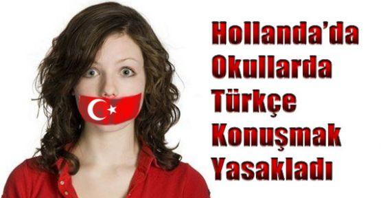 Hollanda Okullarda Türkçe Konuşmayı Yasakladı