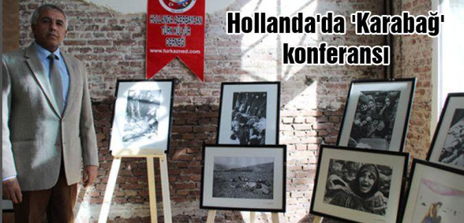 Hollanda'da 'Karabağ' konferansı