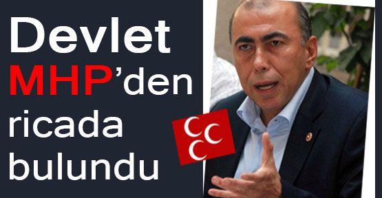 Hükümet MHP'den Rica Etti!