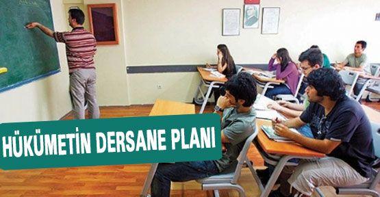 Hükümetin Dersane Planı...