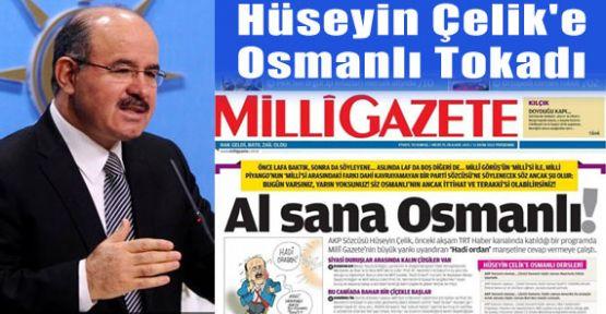 Hüseyin Çelik'e Osmanlı Tokadı