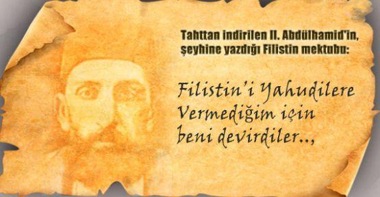 II. Abdülhamid'in Şeyhine Filistin Mektubu