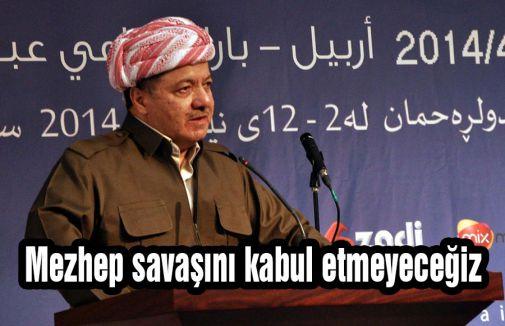 IKBY Başkanı, Mezhep savaşını kabul etmeyeceğiz