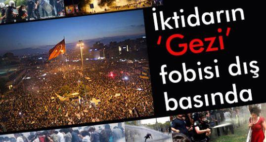 İktidarın 'Gezi' fobisi dış basında