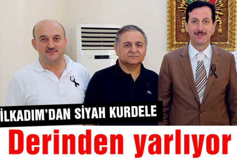 İLKADIM'DA SİYAH KURDELE