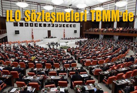 ILO Sözleşmeleri TBMM'de