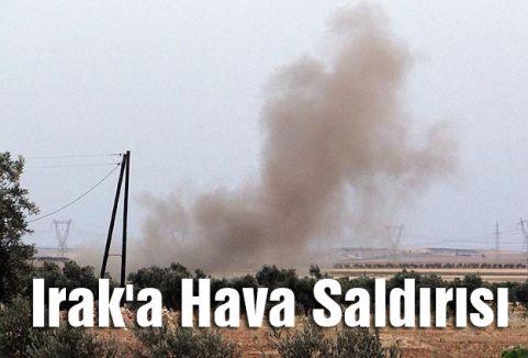Irak'a Hava Saldırısı