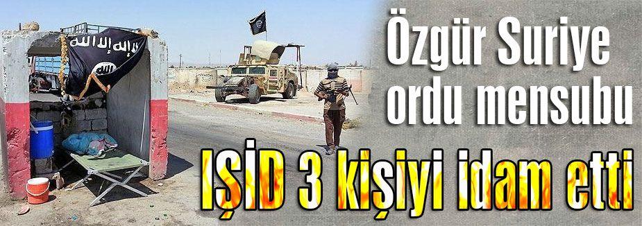 IŞİD 3 kişiyi idam etti