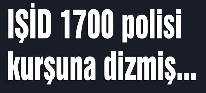IŞİD 700 polisi kurşuna dizmiş...