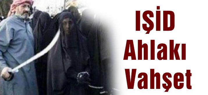 IŞİD Ahlakı Vahşet