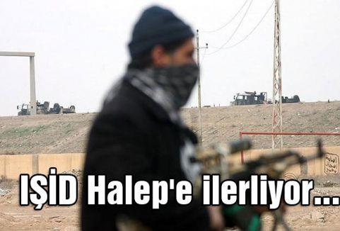 IŞİD Halep'e ilerliyor...