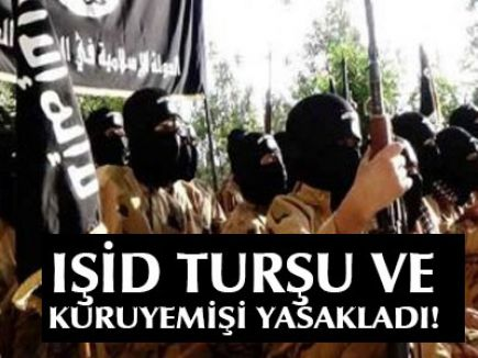 IŞİD Turşuyu Haram İlan Etti