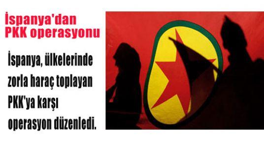 İspanya'da PKK'ya operasyonu