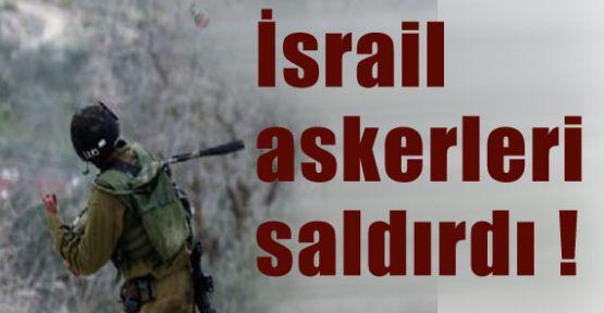 İsrail askerleri Yine saldırdı !