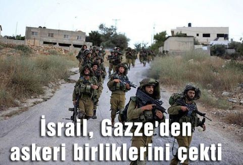 İsrail Gazze'den Çekildi