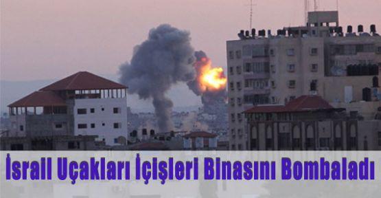 İsrail İçişleri Binasını Bombaladı