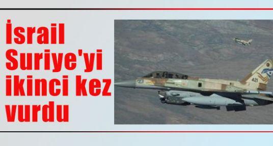 İsrail  ikinci kez vurdu
