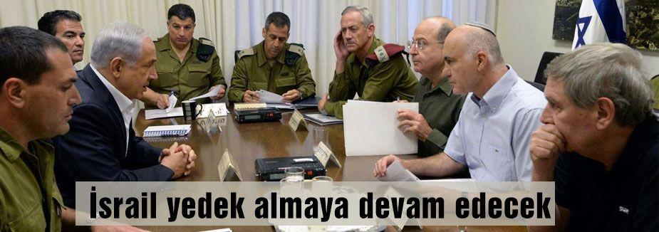 İsrail yedek asker almaya devam edecek