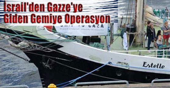 İsrail'den Gazze'ye Giden Gemiye Operasyon