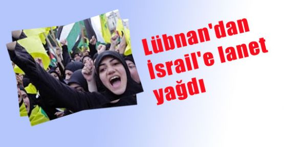 İsrail'e lanet yağdı