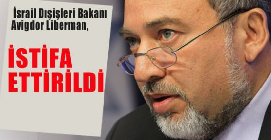 İsrail'in O Bakanı İstifa Etti