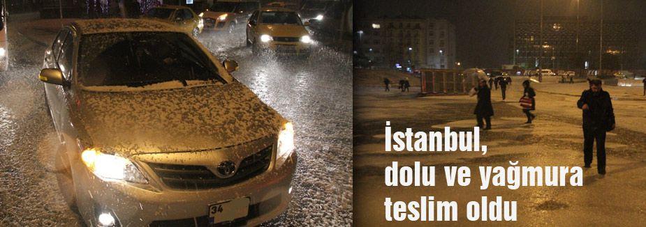 İstanbul, dolu ve yağmura teslim