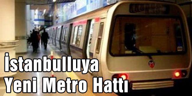 İstanbulluya Yeni Metro Hattı Müjdesi