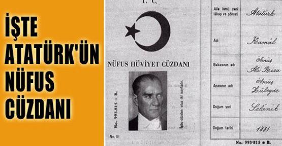 İşte Atatürk'ün Nüfus Cüzdanı