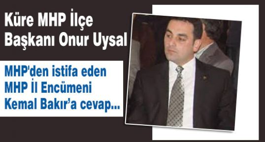İstifa eden Kemal Bakır'a MHP cevap verdi