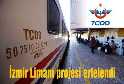 İzmir Limanı projesi ertelendi