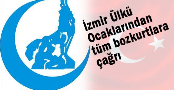 İzmir Ülkü Ocakları'ndan Çağrı