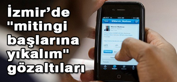 İzmir'de provokatif söylemlere Gözaltı